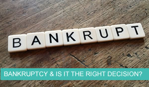Bankruptcy & How To Go Bankrupt